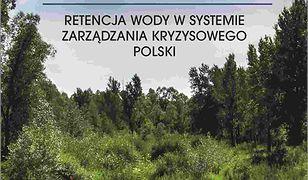 PRZECIWDZIAŁANIE SUSZY. Retencja wody w systemie zarządzania kryzysowego Polski