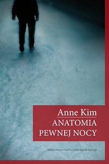 Spotkanie z Anną Kim, autorką powieści ''Anatomia pewnej nocy''