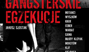 Gangsterskie egzekucje. Śledztwa Szostaka