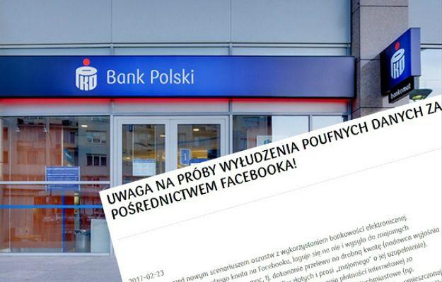 PKO wydało ostrzeżenie: Oszuści za pośrednictwem Facebooka wyłudzają poufne dane bankowe