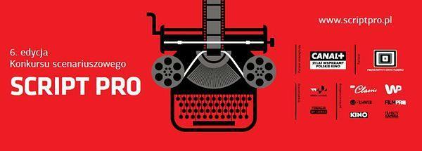 Script Pro 2016 : To oni wybiorą najlepszy scenariusz! Przedstawiamy jury