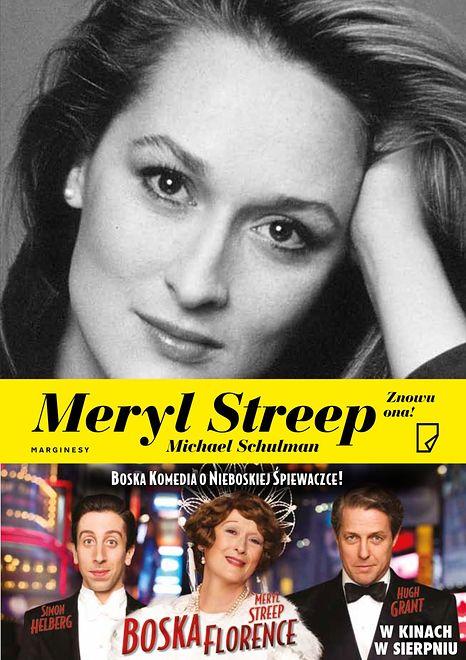 """Sześć miesięcy od miłości do miłości – fragment książki """"Meryl Streep. Znowu ona!"""""""