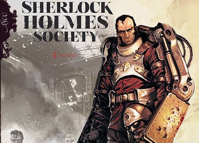 Sherlock Holmes Society. Skażenie. Tom 4
