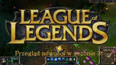 Przegląd nowości w 3. sezonie League of Legends