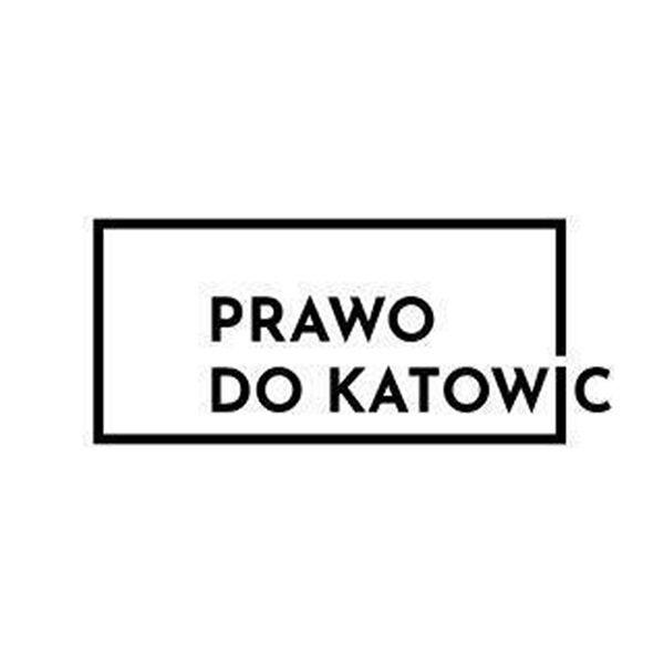 Prawo do Katowic to stowarzyszenie zawiązane w 2018 roku