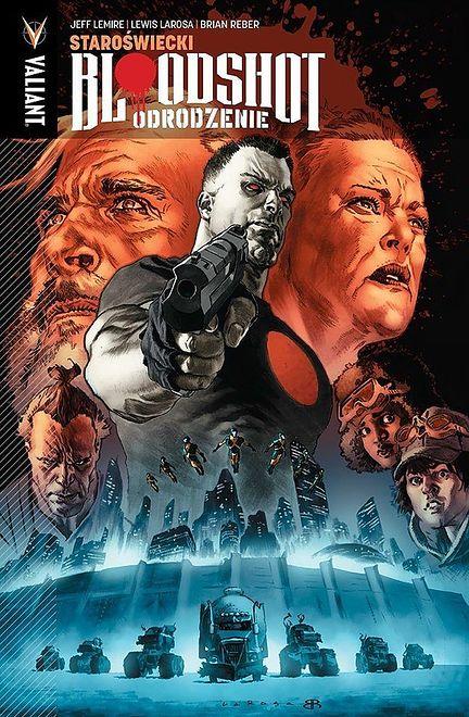 """""""Bloodshot Odrodzenie: Staroświecki"""", tom 3, wyd. KBOOM (2019)"""