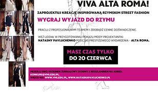 Konkurs dla młodych projektantów: VIVA ALTA ROMA!