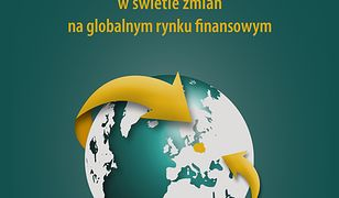 Nadzór nad sektorem bankowym w Polsce w świetle zmian na globalnym rynku finansowym