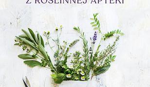 Leki z roślinnej apteki