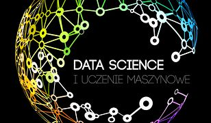 Data Science i uczenie maszynowe