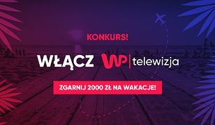 Weź udział w wakacyjnym konkursie Telewizji WP