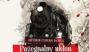 Sherlock Holmes (VIII). Pożegnalny ukłon