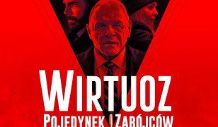 """Premiera VOD thrillera """"Wirtuoz. Pojedynek zabójców"""" z Anthonym Hopkinsem"""