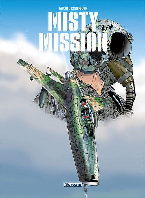 Misty Mission, scen. i rys. Michel Koeniguer, wyd. Scream Comics