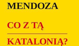 Co z tą Katalonią ?