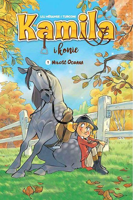 """""""Kamila i konie 1. Miłość Oceana"""": Za wszelką cenę utrzymać się w siodle [RECENZJA]"""