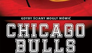 Chicago Bulls. Gdyby ściany mogły mówić