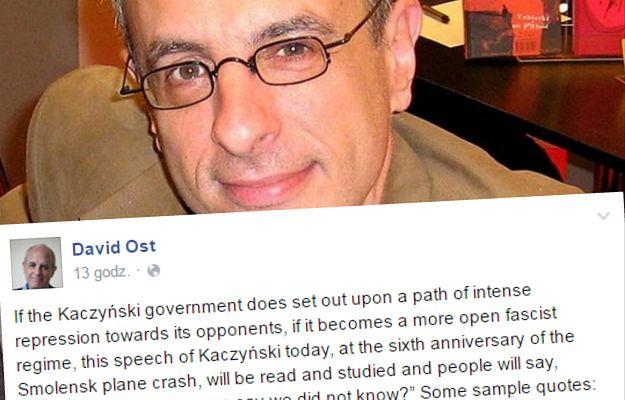 David Ost ostrzega na Facebooku. Polski rząd coraz bliżej reżimu?