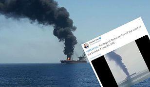 Płonie tankowiec w Zatoce Perskiej. Nieznana liczba osób na pokładzie