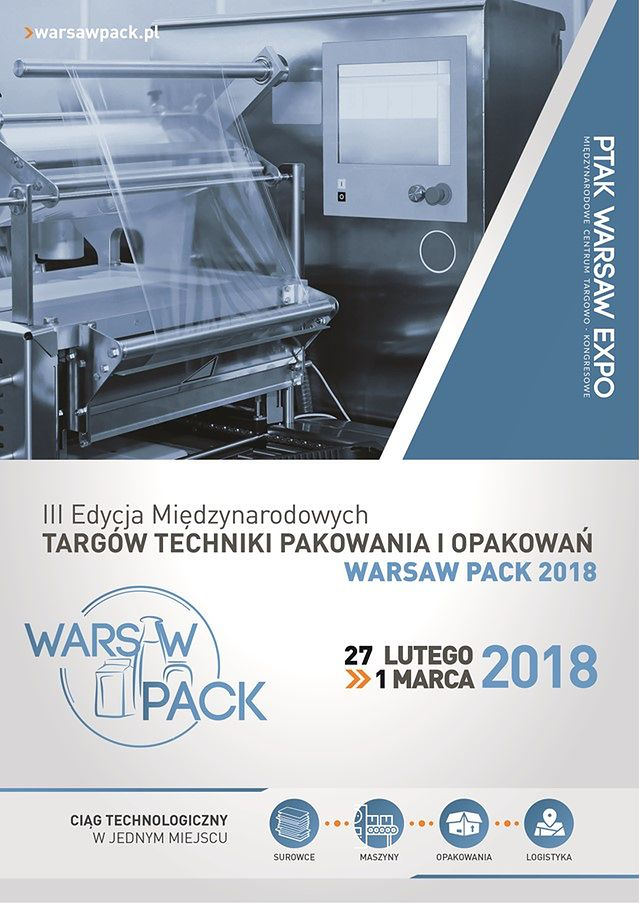 Ruszają Międzynarodowe Targi Techniki Pakowania i Opakowań Warsaw Pack 2018