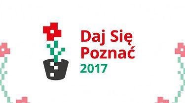 Daj Się Poznać 2017 — kolejna edycja konkursu rozpoczęta