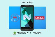 Moto X Play w końcu dostaje Androida 7.1.1 Nougat - Android 7.1.1 Nougat zawitał na Moto X Play