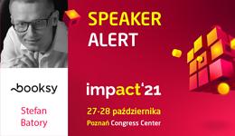 Ludzie Impact'21: Stefan Batory - biznesmen w poszukiwaniu jednorożca