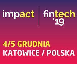 Katowice stolicą świata fintechu – Impact fintech'19 na żywo
