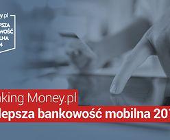 Najlepsza bankowość mobilna. Ranking Money.pl