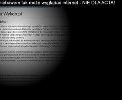 Polskie strony przeciw ACTA. Znikną Wykop i Kwejk