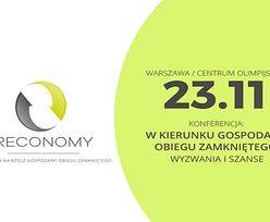 """Rusza konferencja """"W kierunku gospodarki obiegu zamkniętego. Wyzwania i szanse"""""""