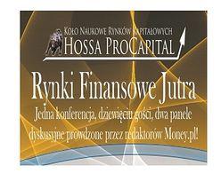 """Konferencja """"Rynki Finansowe Jutra"""" 23 października we Wrocławiu"""