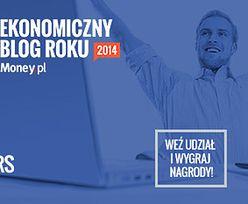 Wybieramy najlepszy ekonomiczny blog w polskiej sieci!