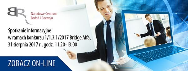 Spotkanie informacyjne Konkursu Bridge Alfa 1/1.3.1/2017