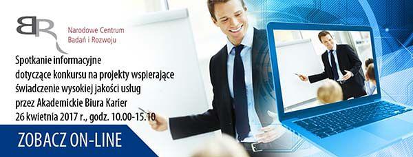 Spotkanie informacyjne dotyczące konkursu na projekty wspierające świadczenie wysokiej jakości usług przez Akademickie Biura Karier