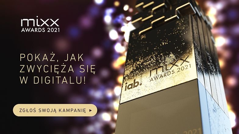 Zgłoszenia do IAB MIXX Awards tylko do końca sierpnia! Pokaż, jak zwycięża się w digitalu.