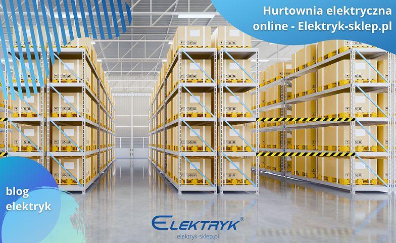 Nowa hurtownia elektryczna online już dostępna!