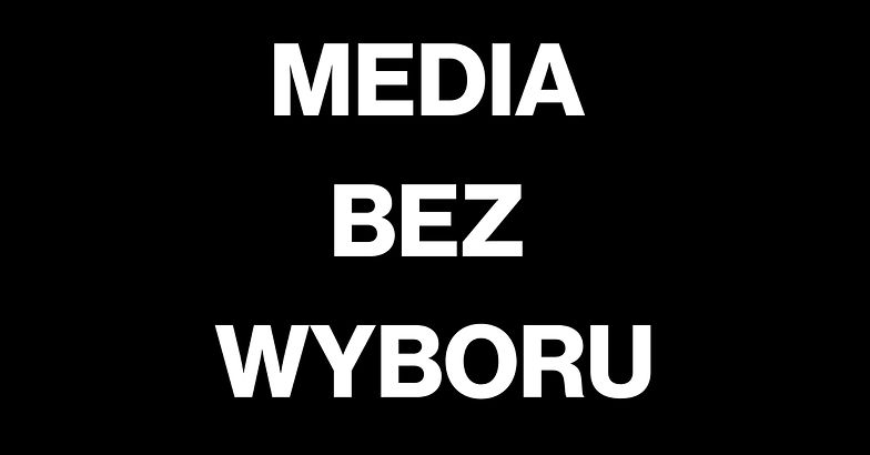 W środę protest mediów. Wspólna akcja Media bez wyboru