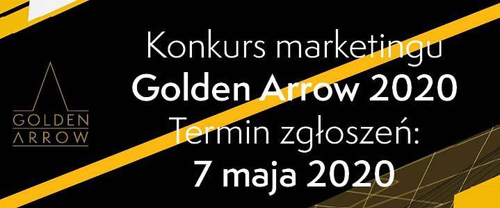 MARKETING W CZASIE PANDEMII,  CZYLI 22 EDYCJA KONKURSU GOLDEN ARROW