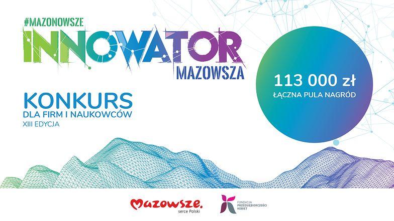 """Trwa XIII edycja konkursu """"Innowator Mazowsza"""""""