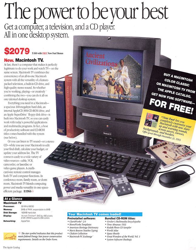 Macintosh TV to pierwszy komputer Apple umożliwiający oglądanie telewizji. Jego premiera miała miejsce 23 stycznia 1993 roku.