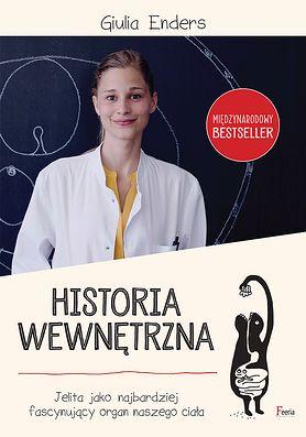 """Giulia Enders """"Historia wewnętrzna. Jelita - najbardziej fascynujący organ naszego ciała"""""""