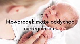 Cechy noworodka, które nie powinny nas niepokoić (WIDEO)