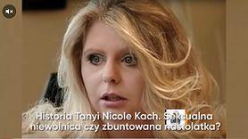 Historia Tanyi Nicole Kach. Seksualna niewolnica czy zbuntowana nastolatka? (WIDEO)