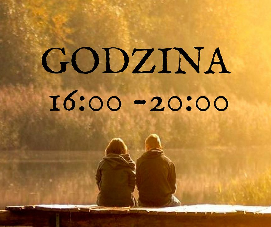 Godzina 16:00 - 20:00, a charakter