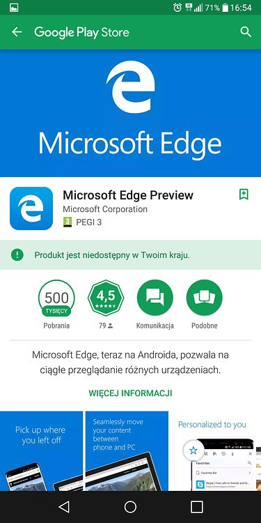Użytkownicy, którzy nie dołączyli do testów mogą oglądać w sklepie Google Play przeglądarkę Microsoft Edge Preview już bez metki beta. Na oglądaniu się jednak kończy.