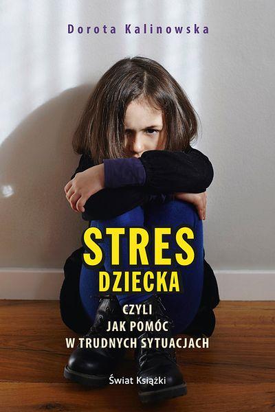 Stres dziecka