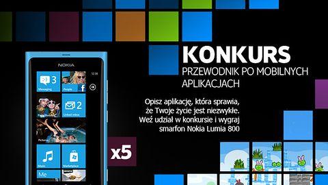Konkurs: Moja Aplikacja - wygraj telefon Nokia Lumia 800!
