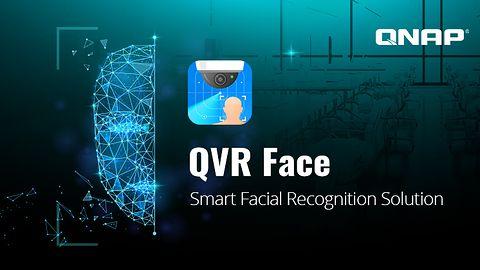 QNAP wprowadza QVR Face Smart – monitoring z rozpoznawaniem twarzy