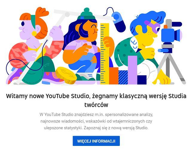 YouTube wyłącza klasyczne Studio twórców, czas polubić nową wersję.